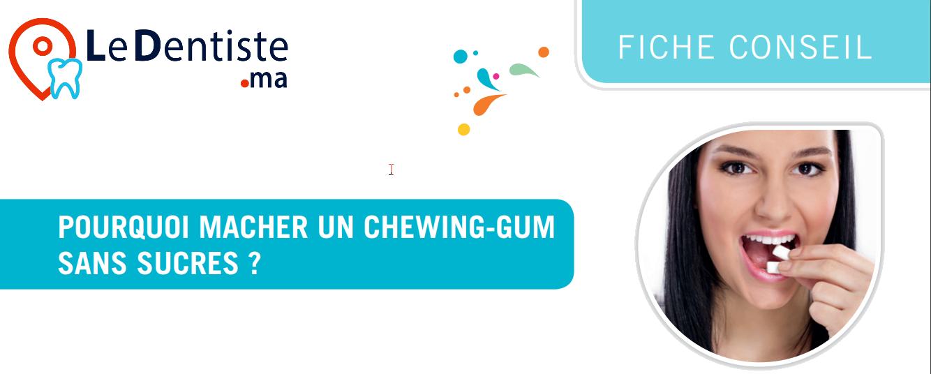 POURQUOI MACHER UN CHEWING-GUM SANS SUCRES ?